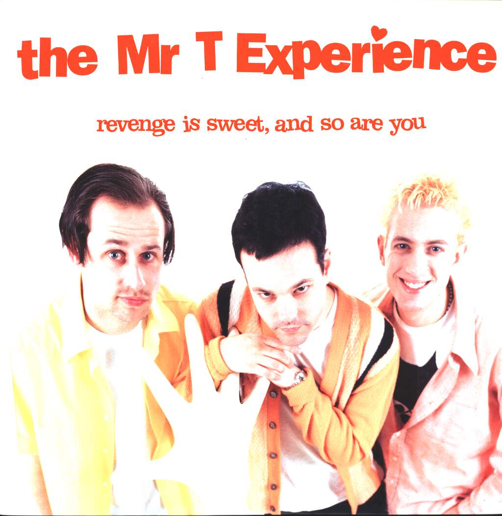 The Mr. T Experience: Revenge Is Sweet, And So Are You, LP (Vinyl)