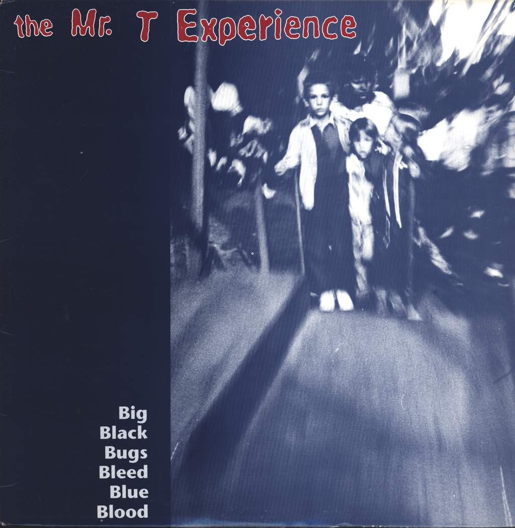 "The Mr. T Experience: Big Black Bugs Bleed Blue Blood, 12"" Maxi Single (Vinyl)"