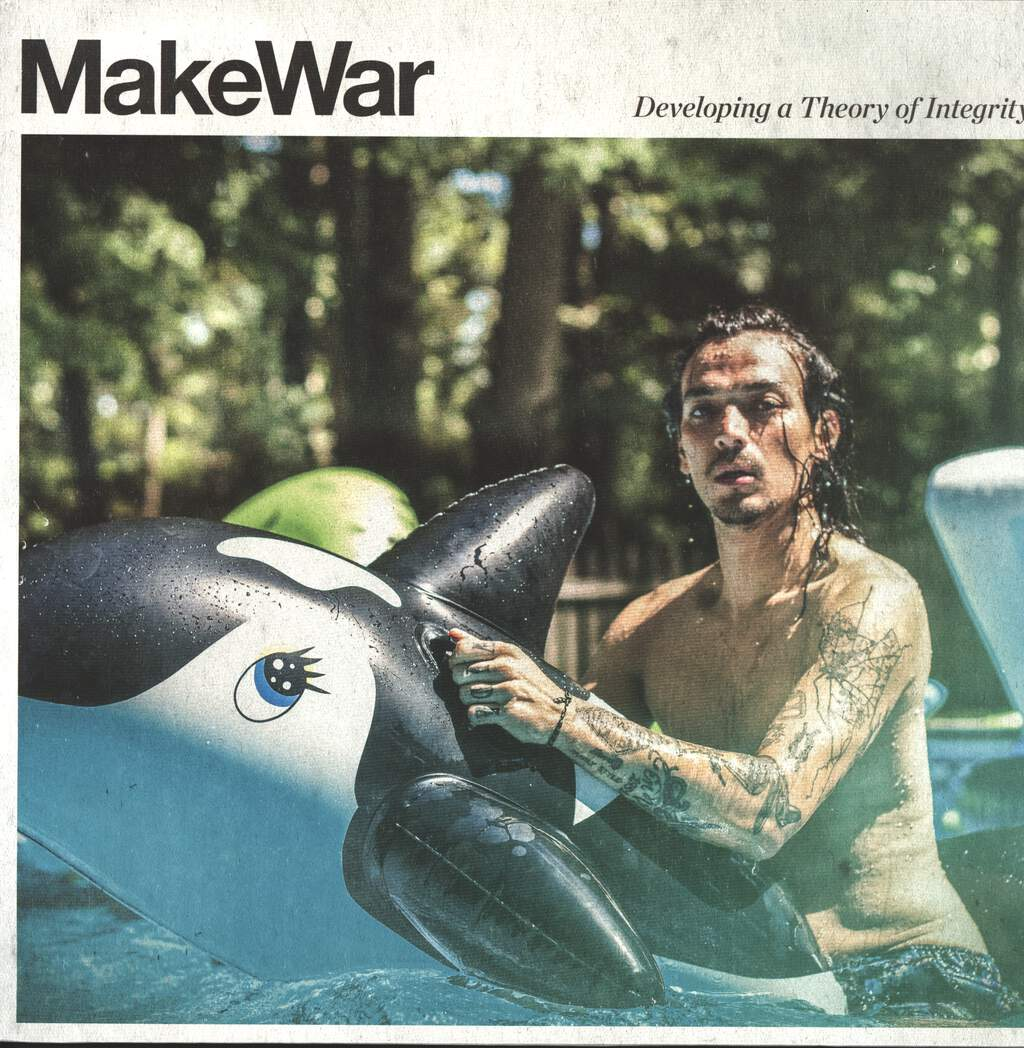 Make War: Developing a Theory of Integrity, LP (Vinyl)