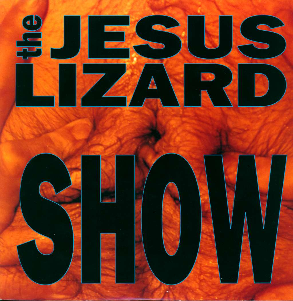 The Jesus Lizard: Show, LP (Vinyl)