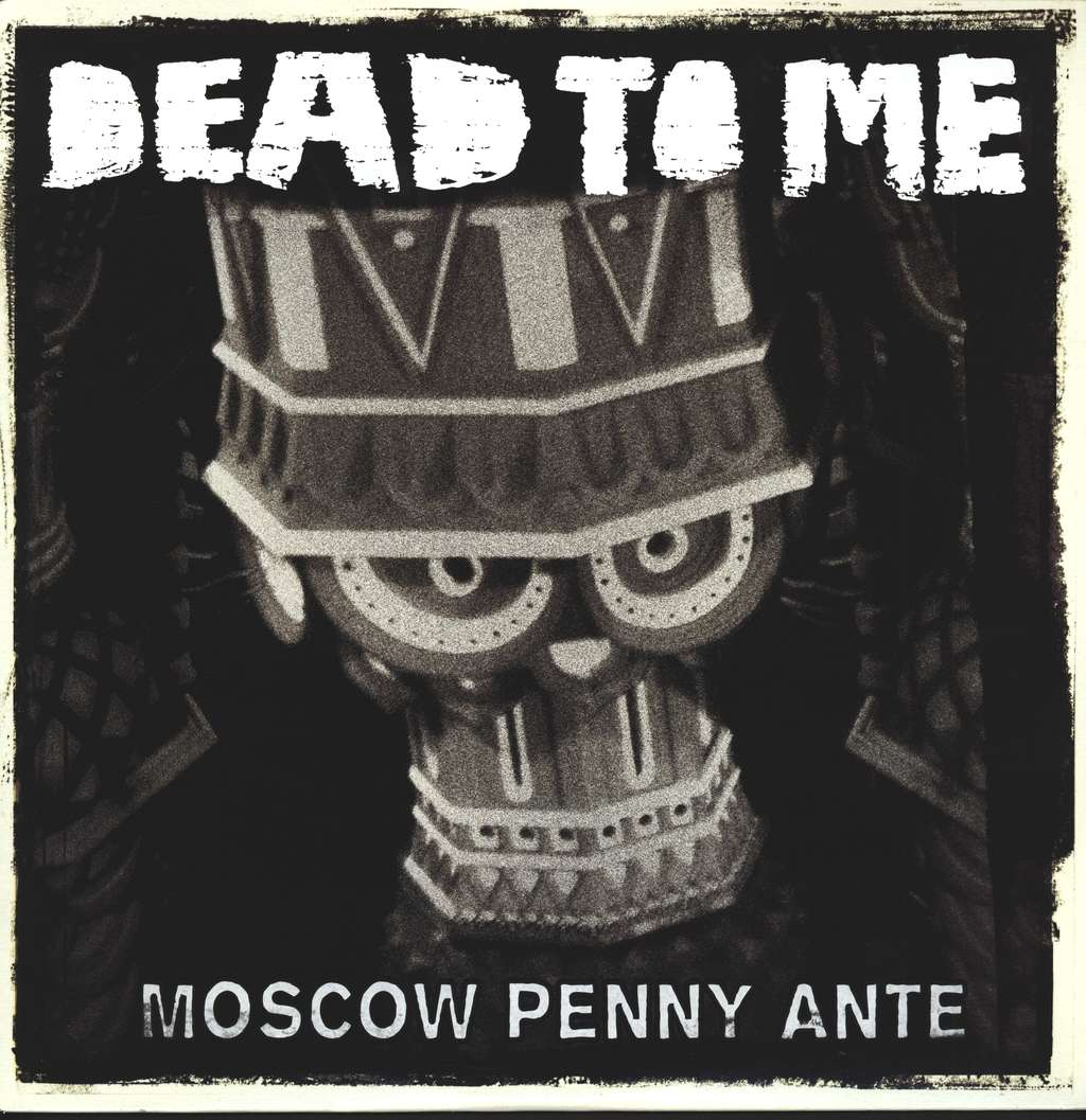 Dead To Me: Moscow Penny Ante, LP (Vinyl)