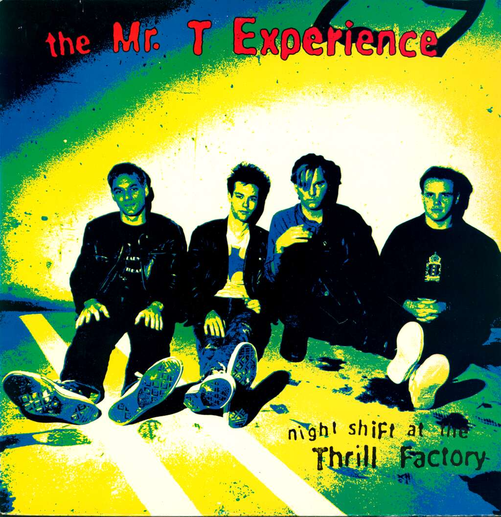 The Mr. T Experience: Night Shift At The Thrill Factory, LP (Vinyl)