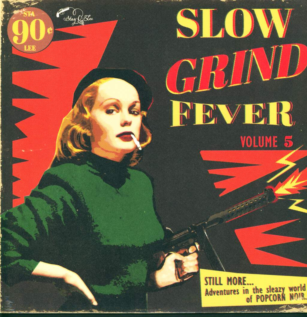 Various: Slow Grind Fever Volume 5 - STILL MORE... Adventures In The Sleazy World Of POPCORN NOIR..., LP (Vinyl)