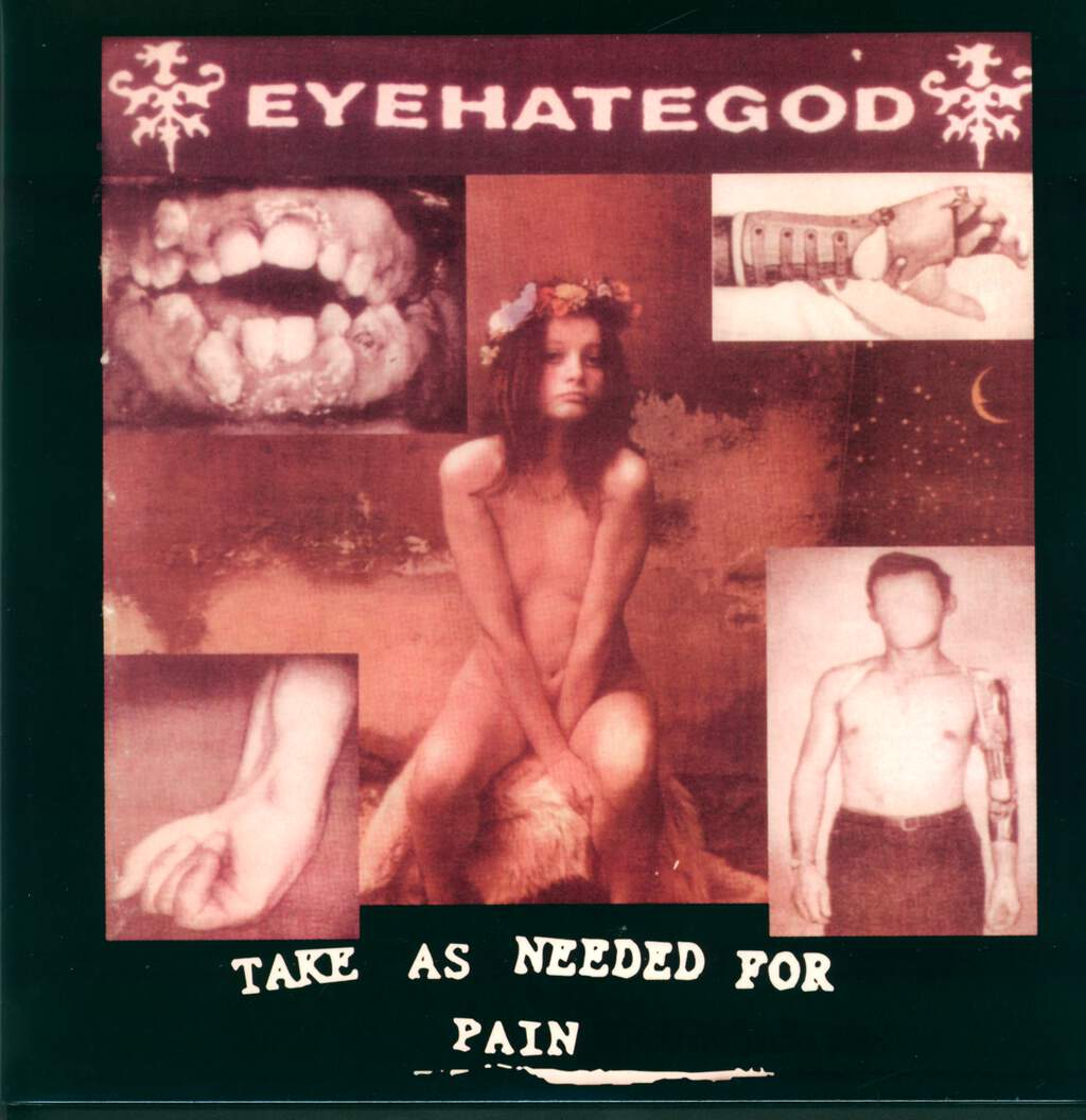 Eyehategod: Take As Needed For Pain, LP (Vinyl)
