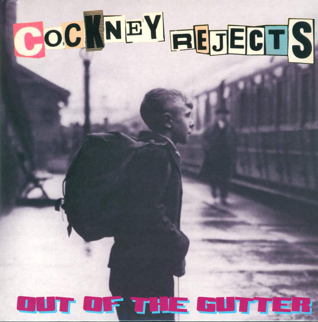 Cockney Rejects: Out Of The Gutter, LP (Vinyl)