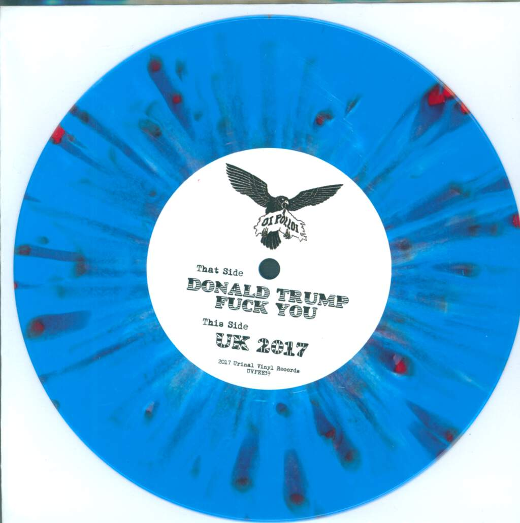 "Oi Polloi: Donald Trump - Fuck You! / UK 2017, 7"" Single (Vinyl)"