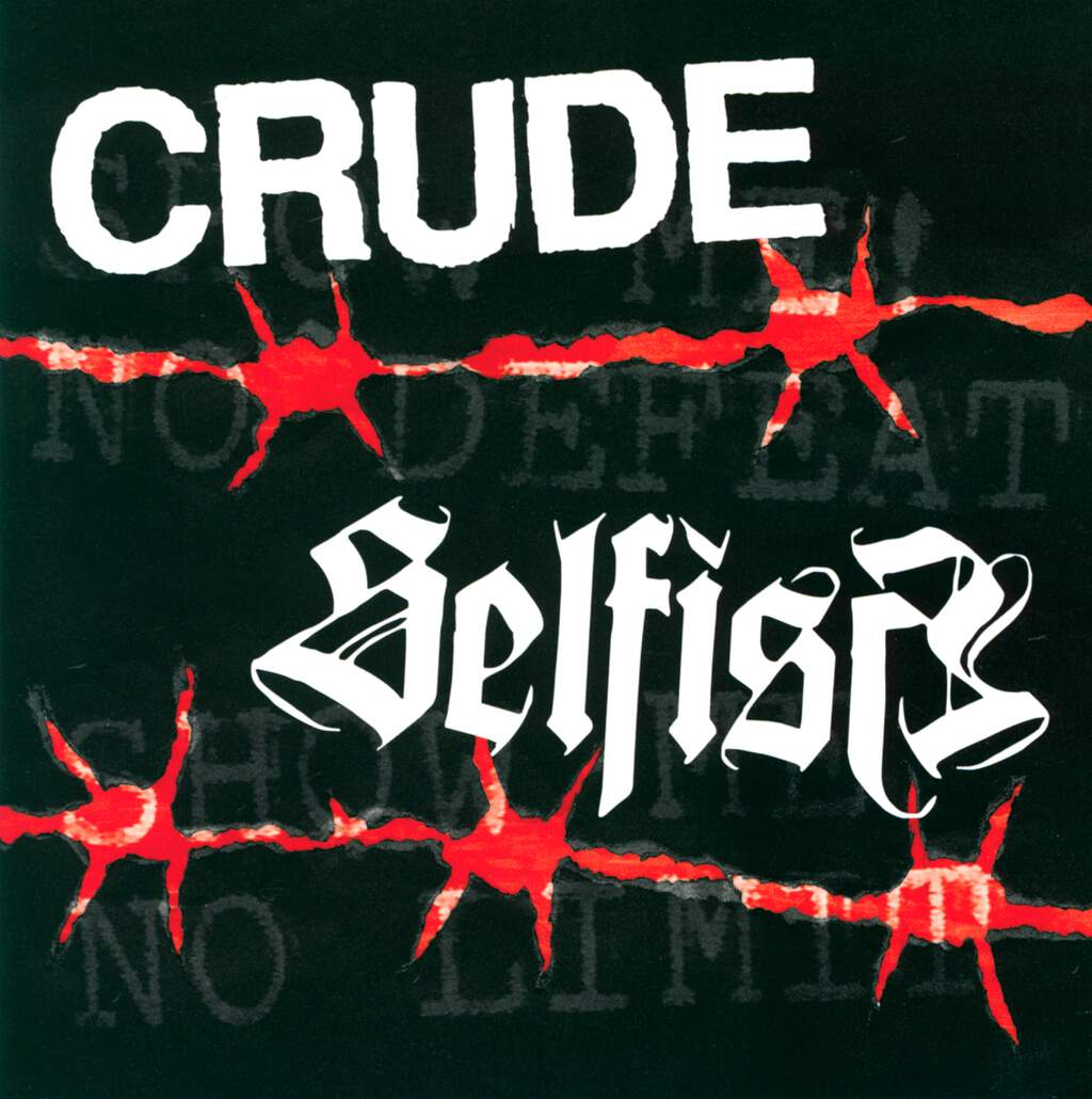 "Crude: Show Me No Defeat, 7"" Single (Vinyl)"