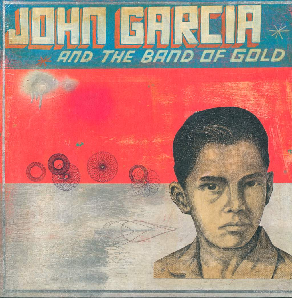 John Garcia: John Garcia And The Band Of Gold, LP (Vinyl)