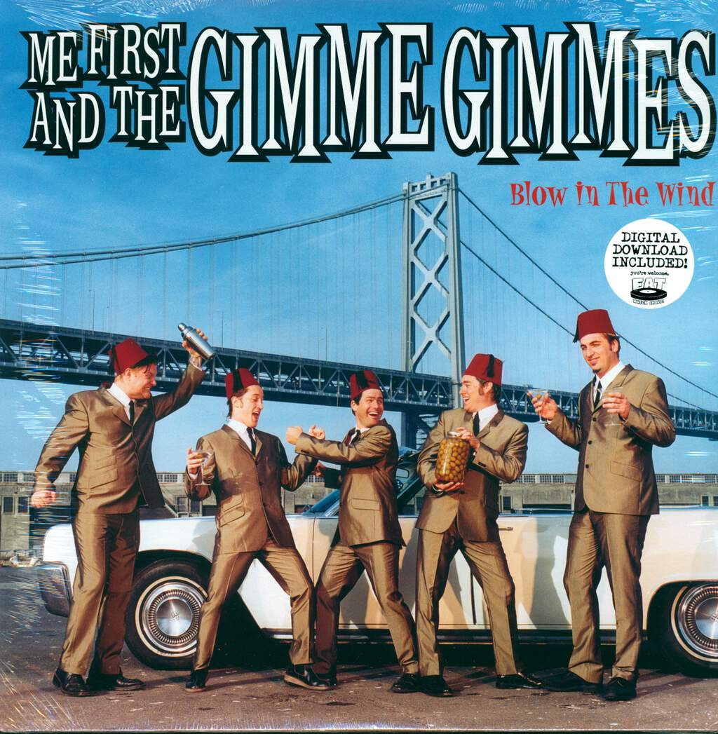 Me First & The Gimme Gimmes: Blow In The Wind, LP (Vinyl)
