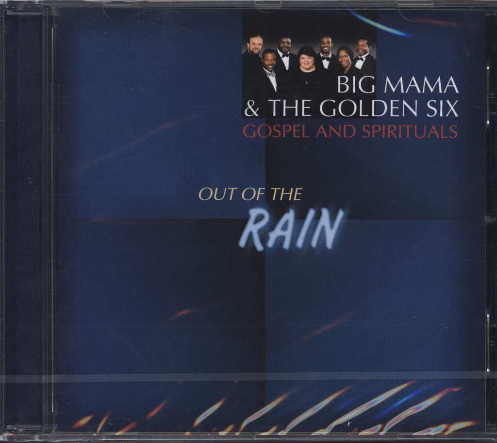 Big Mama & The Golden Six: Out Of The Rain, CD