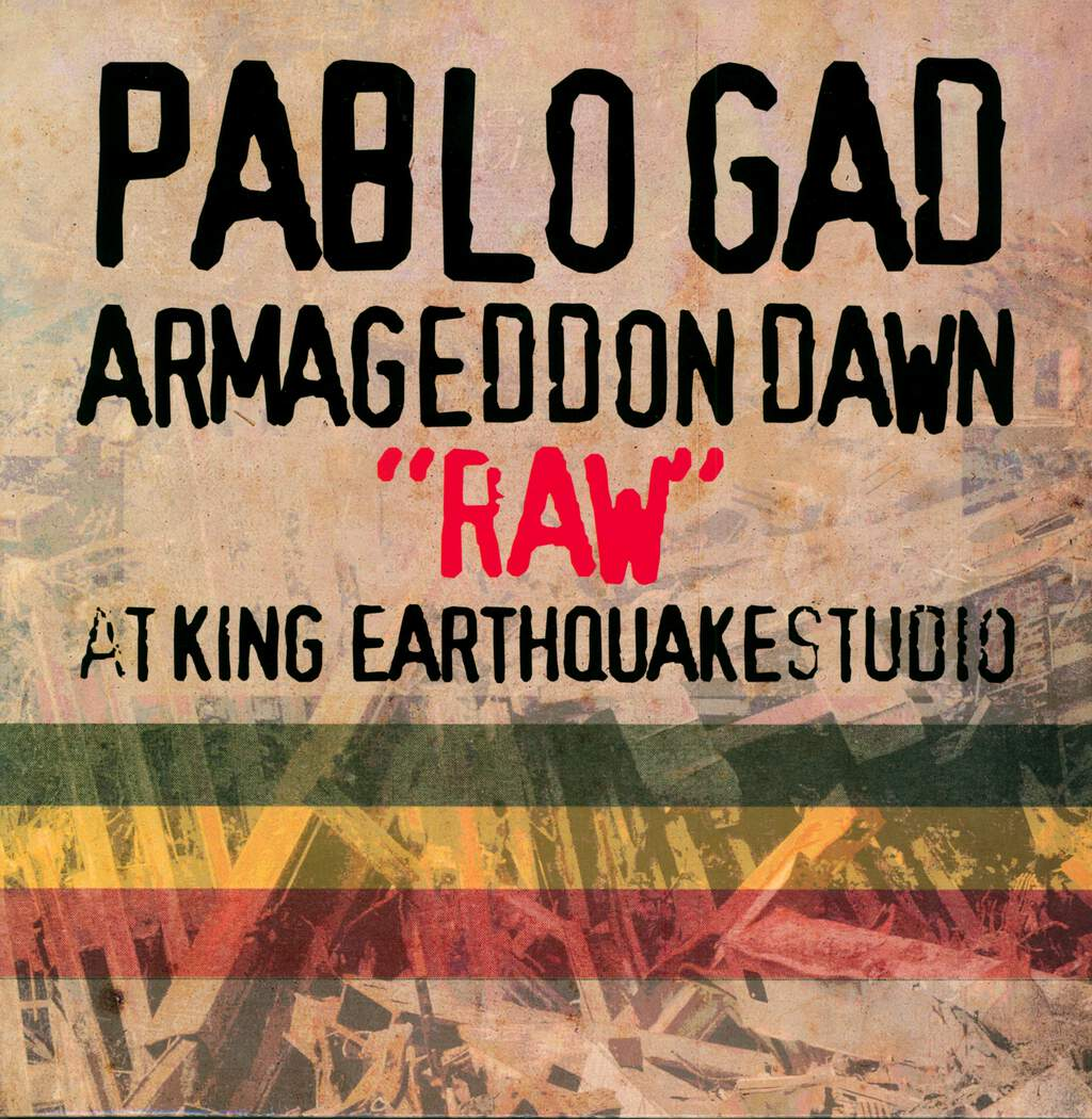 "Pablo Gad: Armageddon Dawn ""Raw"" At King Earthquake Studio, LP (Vinyl)"