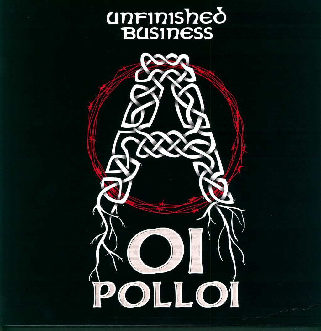 Oi Polloi: Unfinished Business, LP (Vinyl)