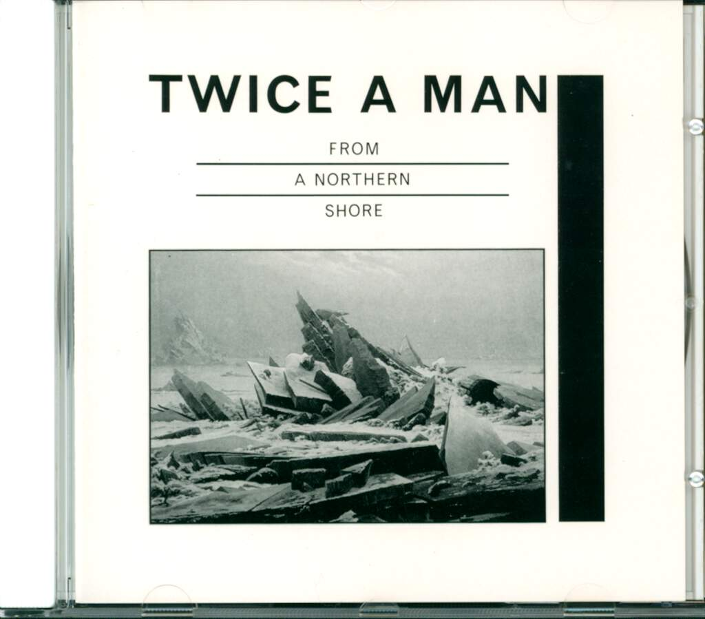Twice a Man: From A Northern Shore, CD