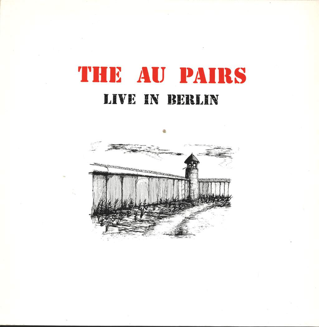 Au Pairs: Live In Berlin, LP (Vinyl)