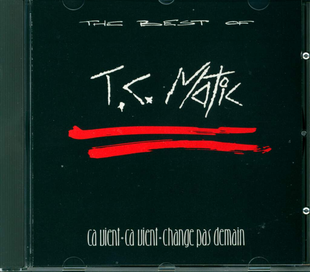 Tc Matic: The Best Of (Ça Vient, Ça Vient, Change Pas Demain), CD