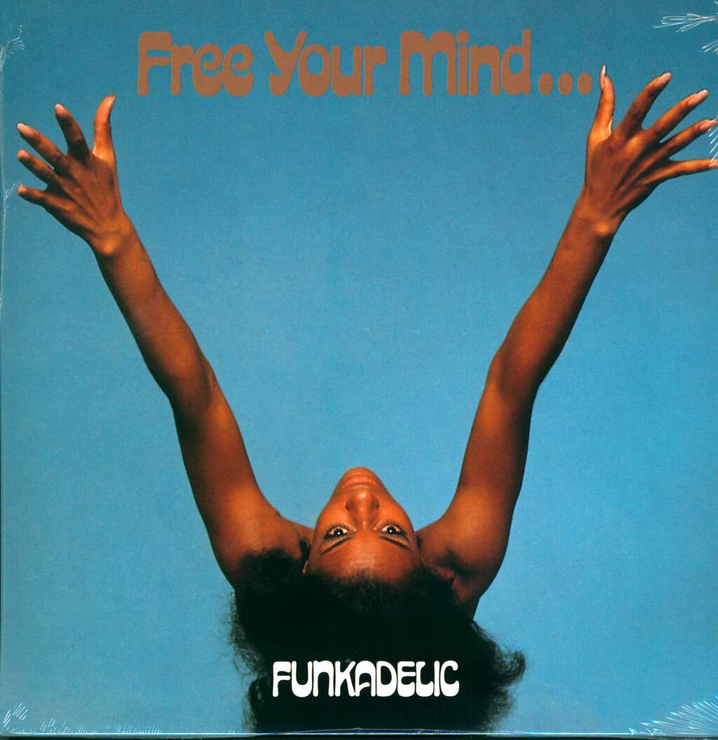 Funkadelic: Free Your Mind And Your Ass Will Follow, LP (Vinyl)