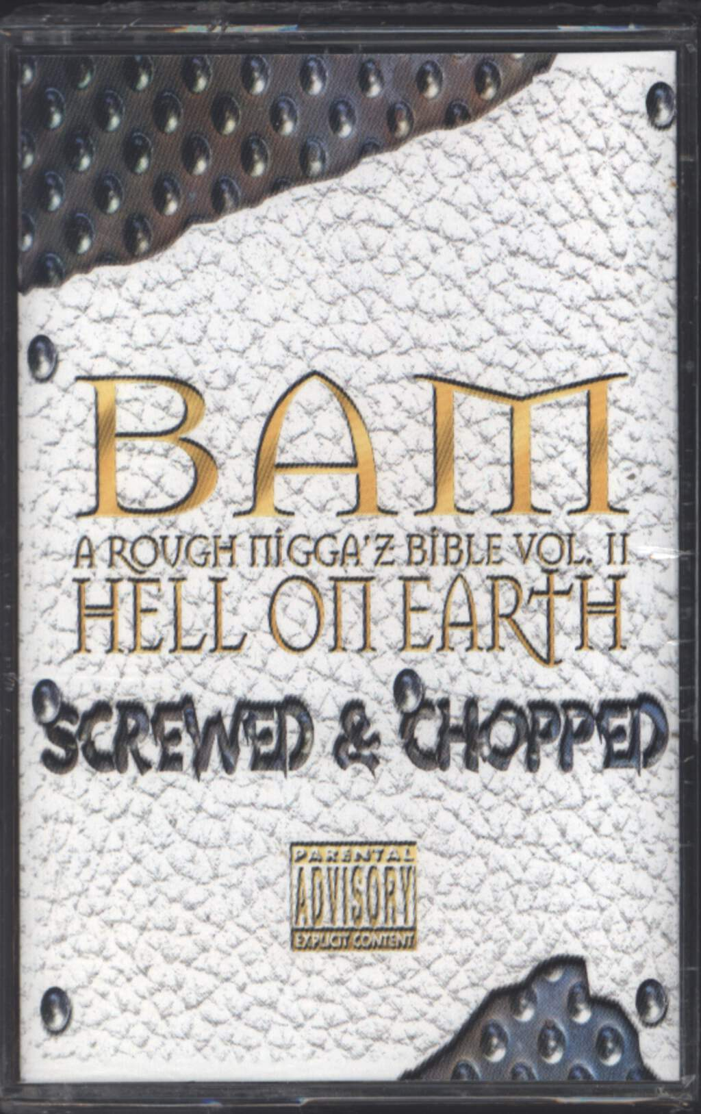 BAM: A Rough Nigga'z Bible Vol. II Hell On Earth - Screwed & Chopped, Compact Cassette