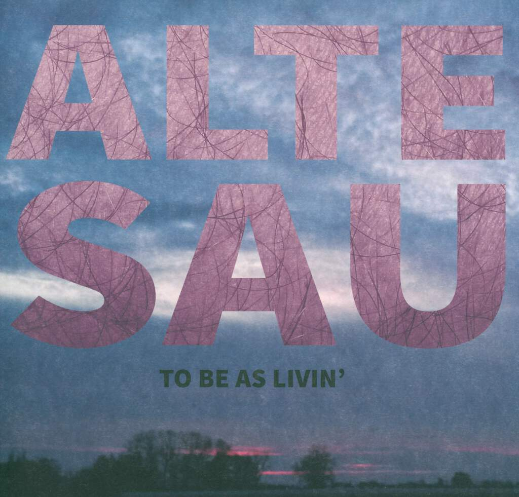 Alte Sau: To Be As Livin', LP (Vinyl)