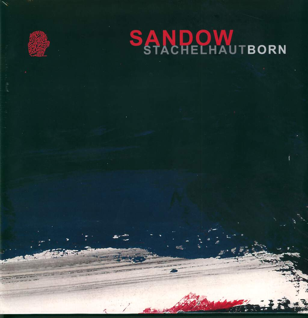 Sandow: Stachelhaut Born, 2×LP (Vinyl)