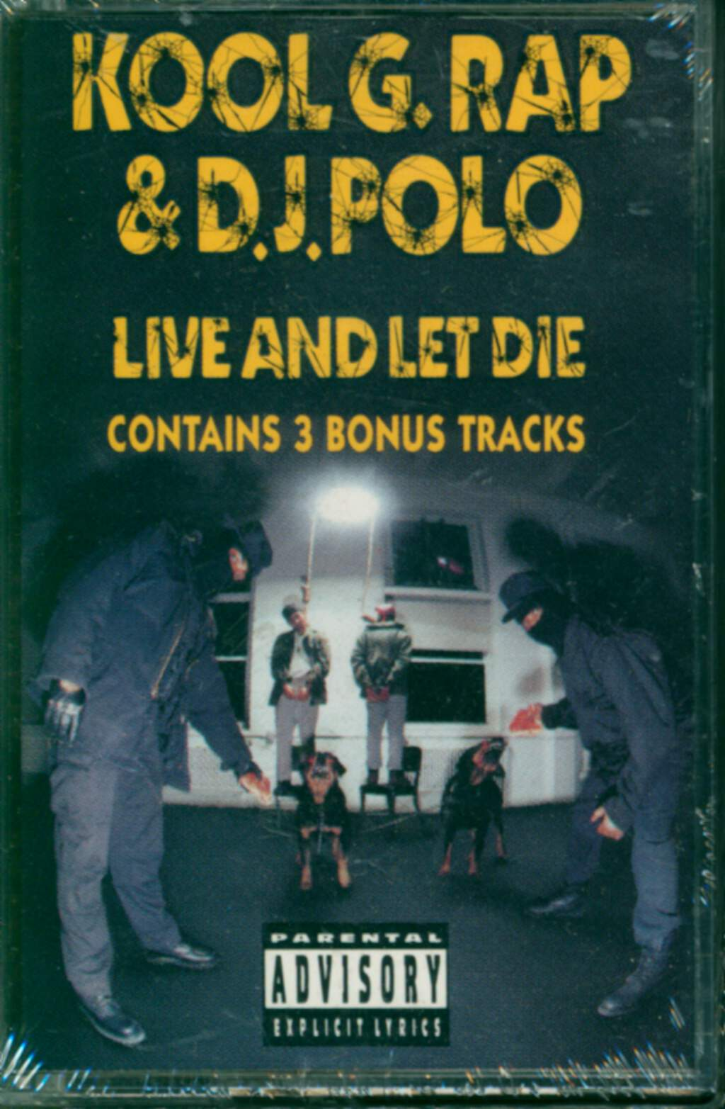 Kool G Rap & D.J. Polo: Live And Let Die, Tape