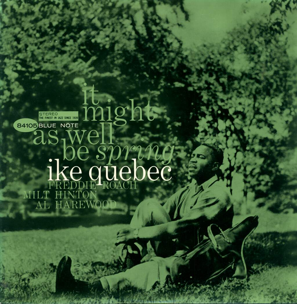 Ike Quebec: It Might As Well Be Spring, LP (Vinyl)
