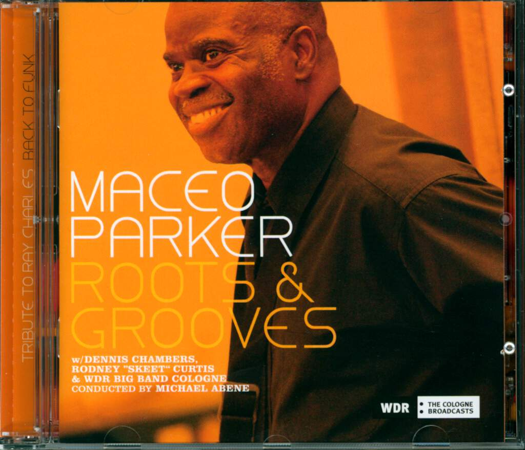 Maceo Parker: Roots & Grooves, 2×CD