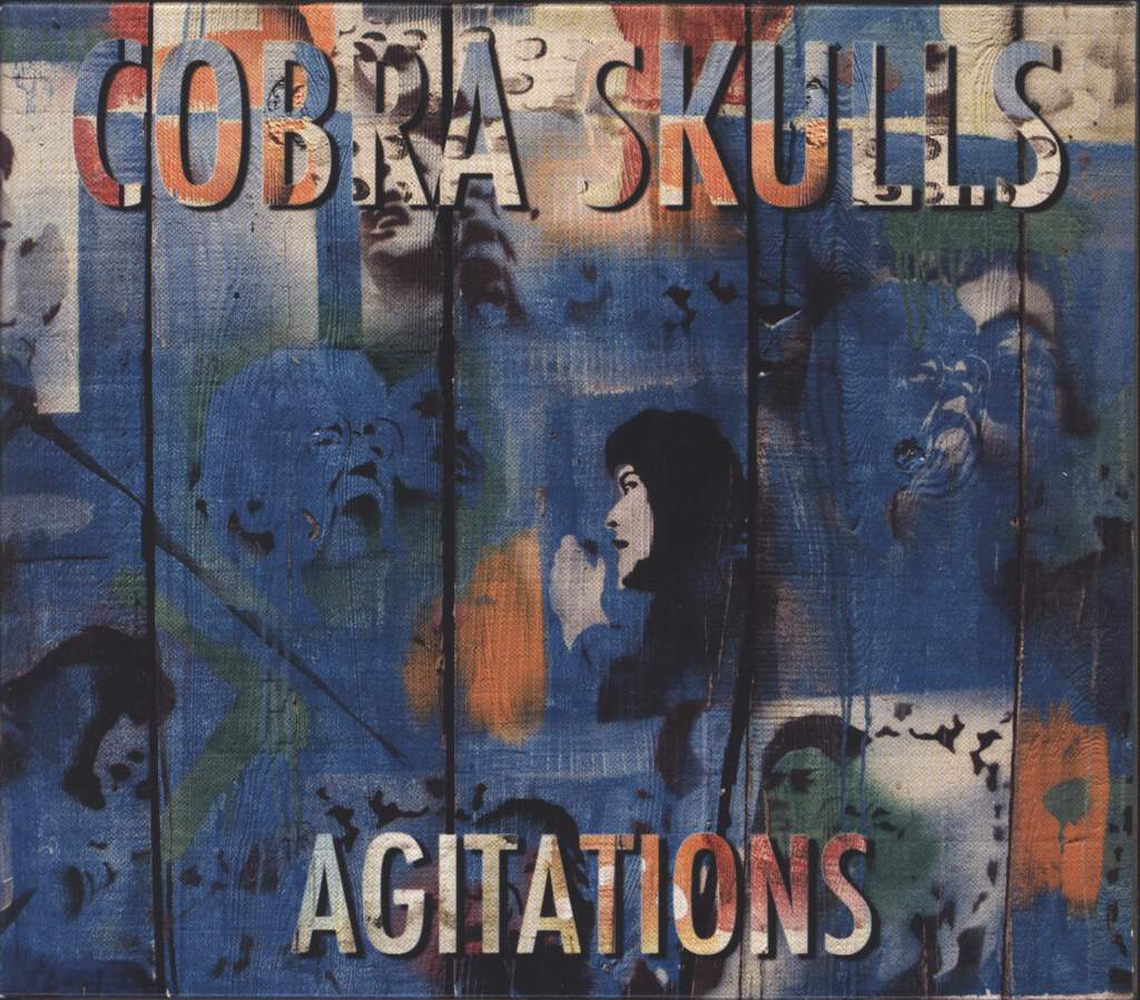 Cobra Skulls: Agitations, CD