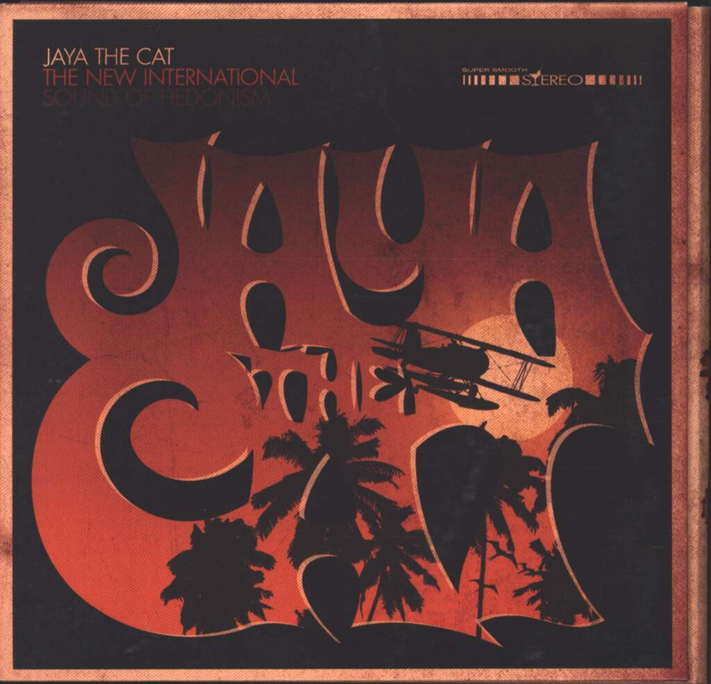 Jaya The Cat: The New International Sound Of Hedonism, CD