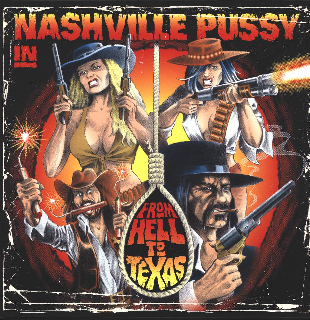 Nashville Pussy: From Hell To Texas, LP (Vinyl)