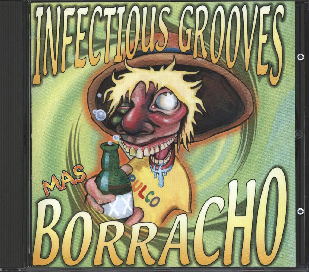 Infectious Grooves: Mas Borracho, CD