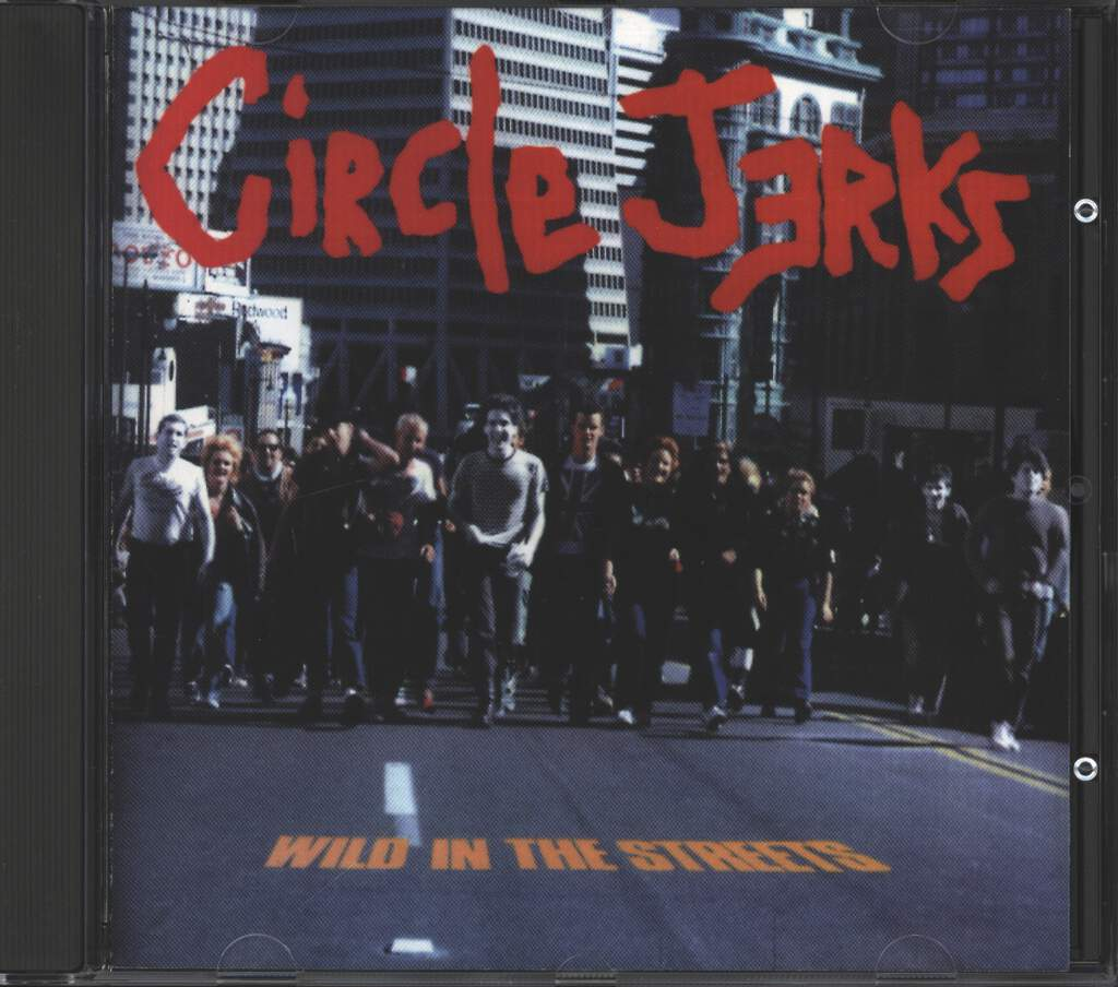 Circle Jerks: Wild In The Streets, CD