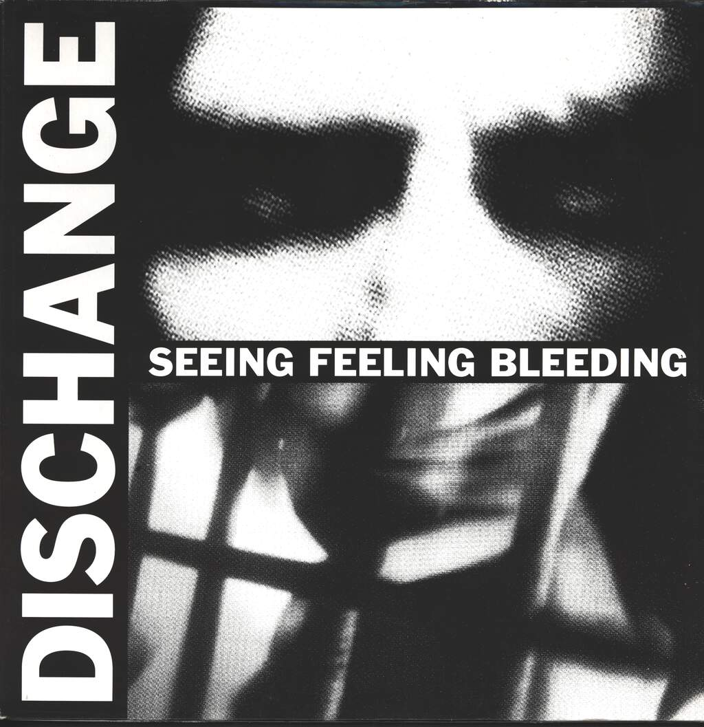 Dischange: Seeing Feeling Bleeding, LP (Vinyl)