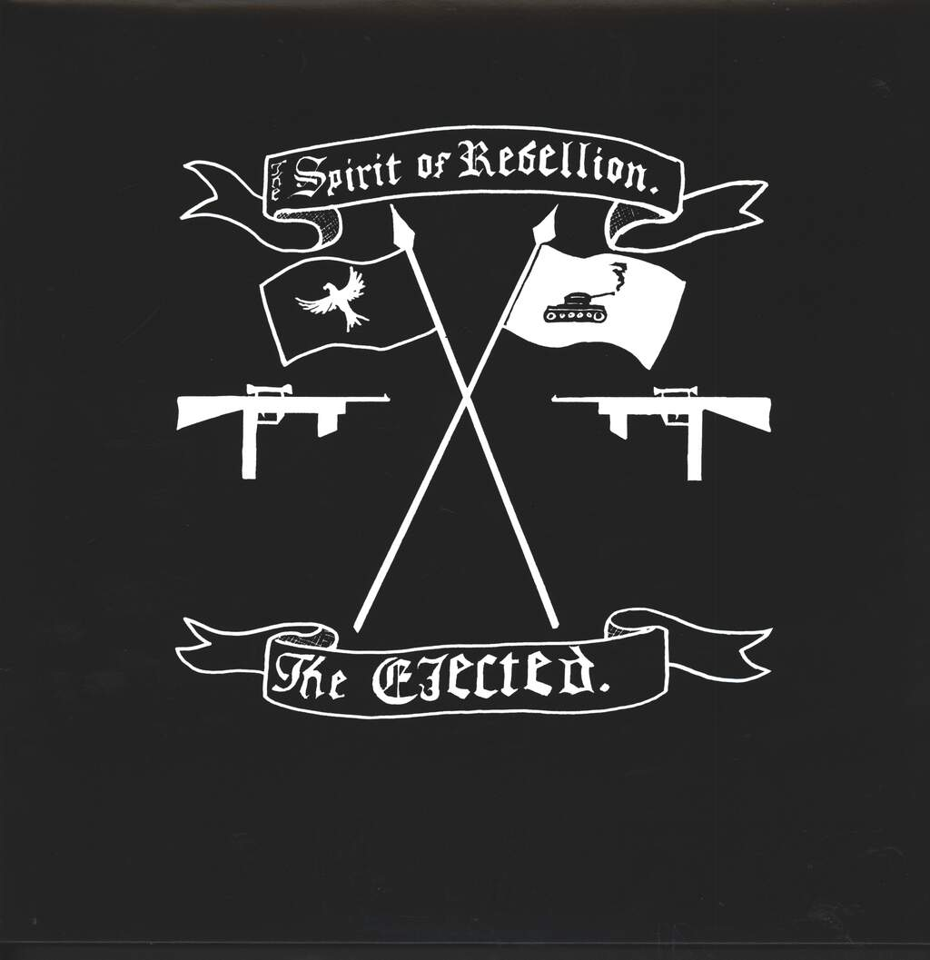 The Ejected: The Spirit Of Rebellion, LP (Vinyl)