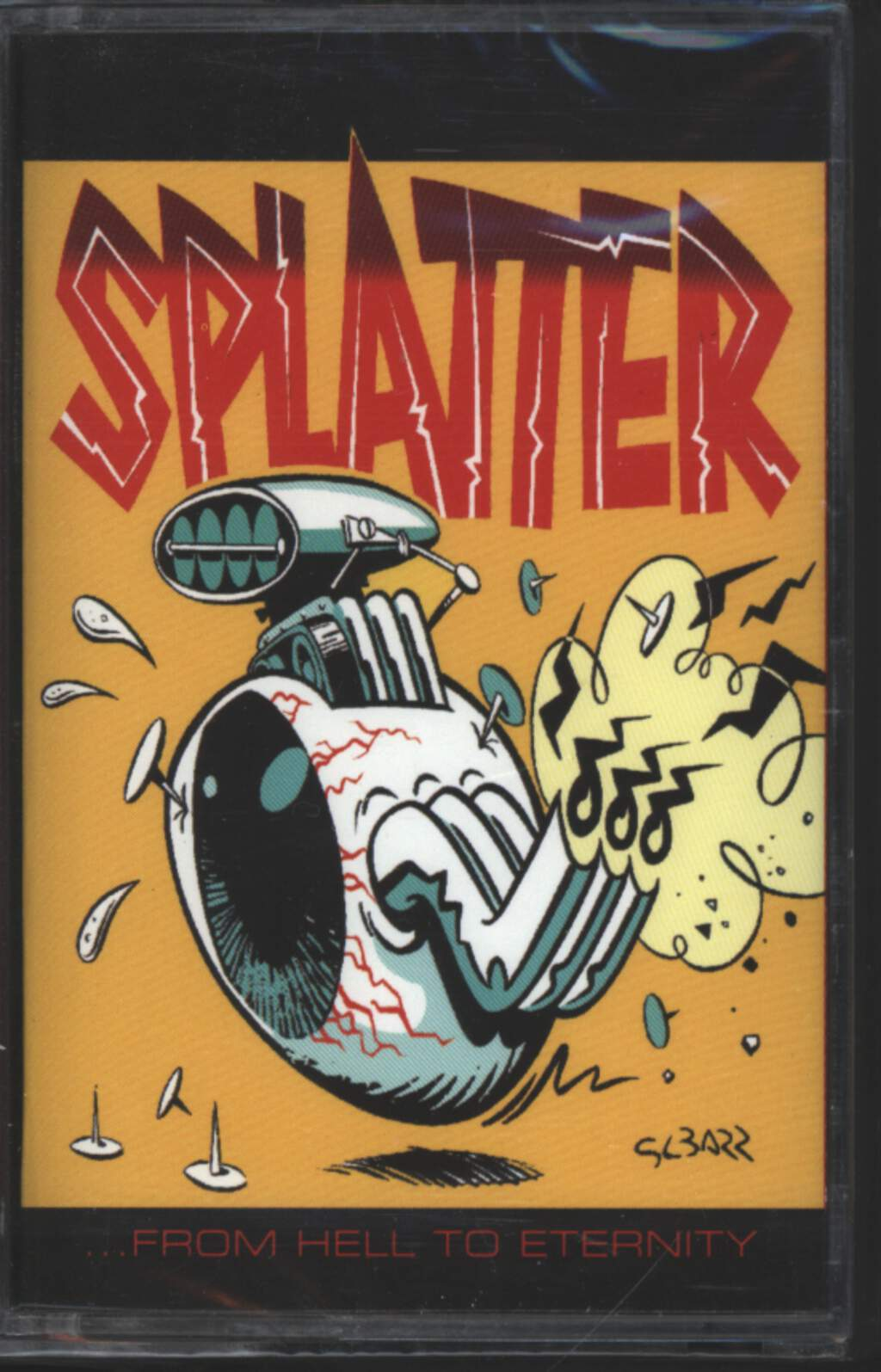 Splatter: ...From Hell To Eternity, Tape
