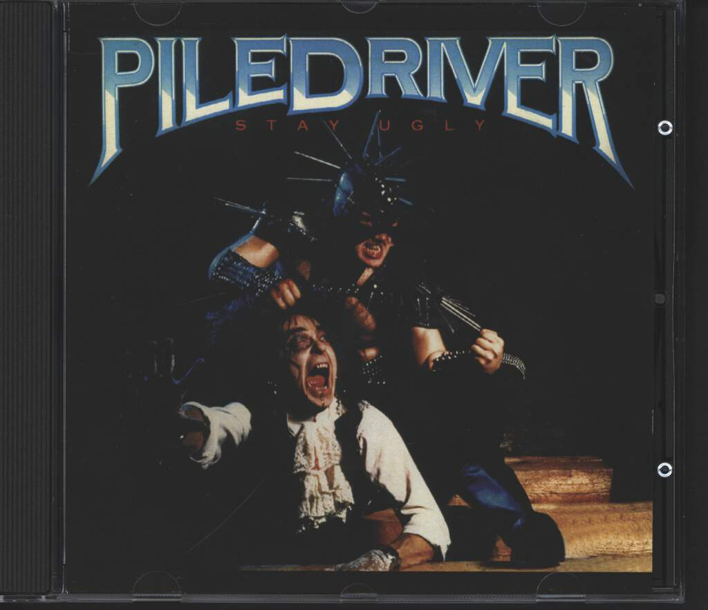 Piledriver: Stay Ugly, CD