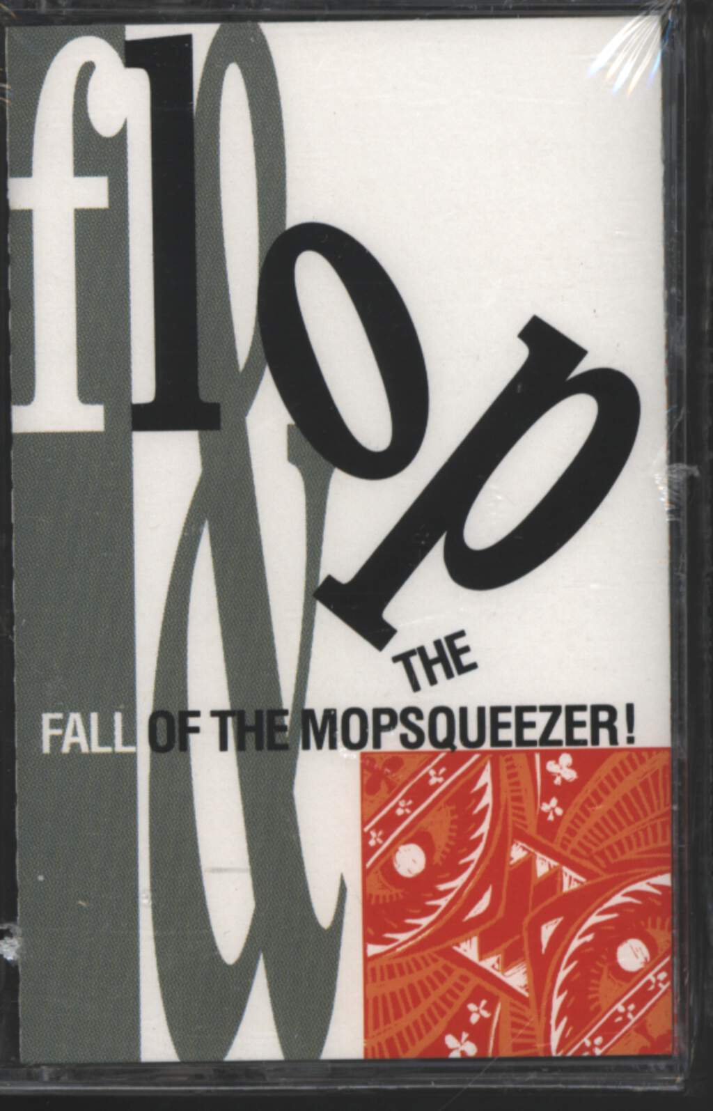Flop: Flop & The Fall Of The Mopsqueezer, Tape