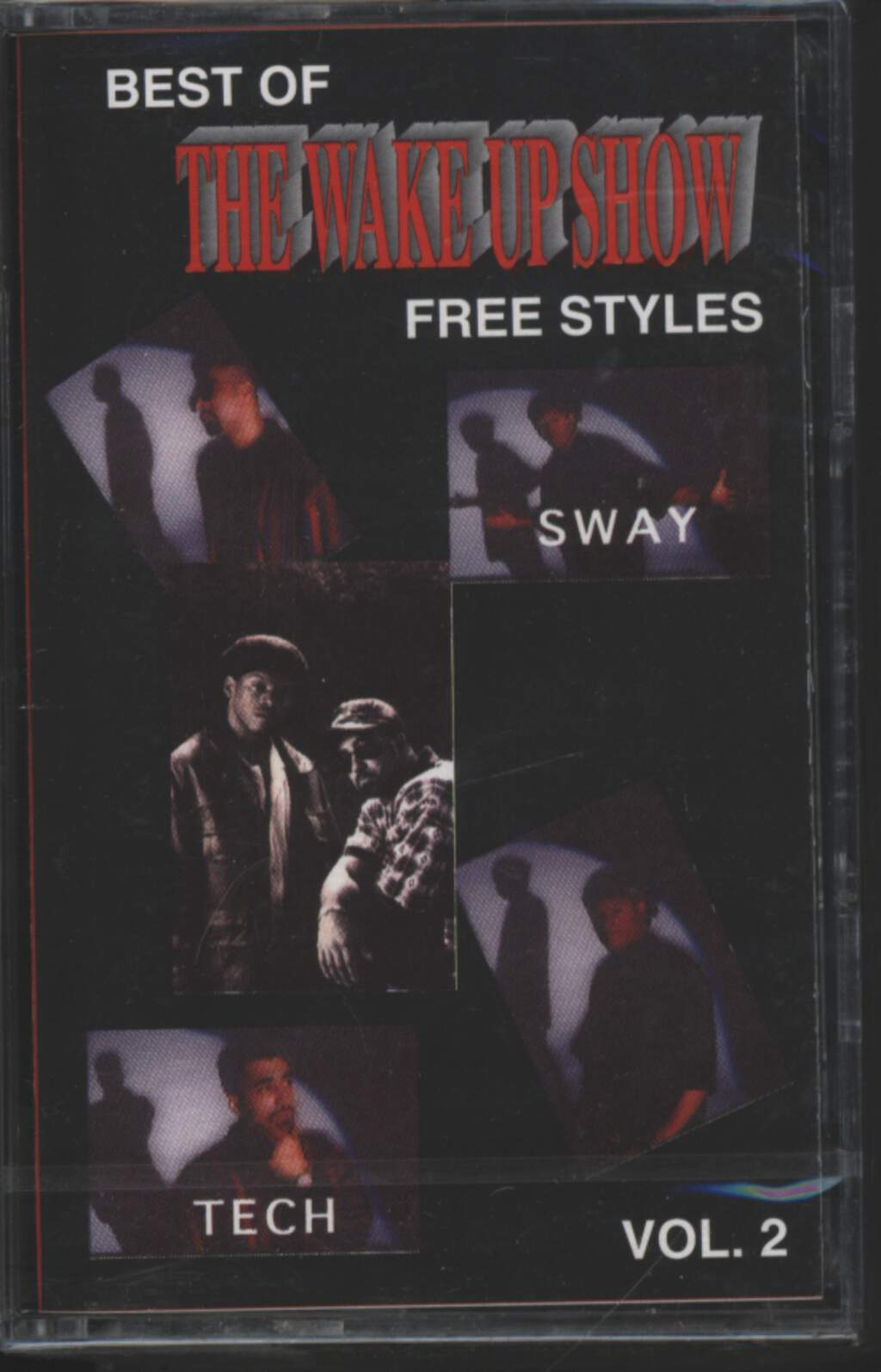 Sway & King Tech: Wake Up Show Freestyles Vol. 2, Tape