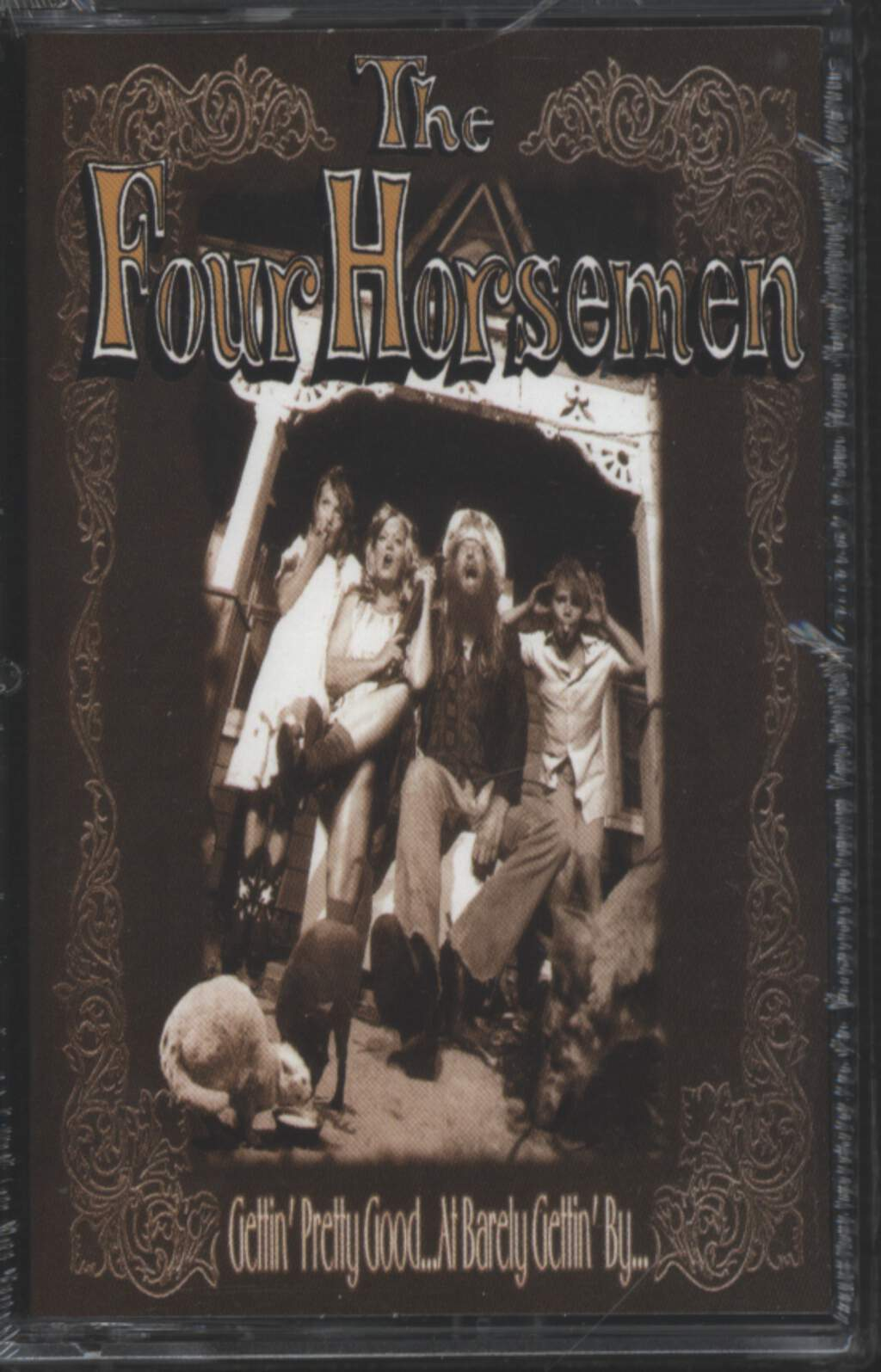 The Four Horsemen: Gettin' Pretty Good... At Barely Gettin' By..., Tape