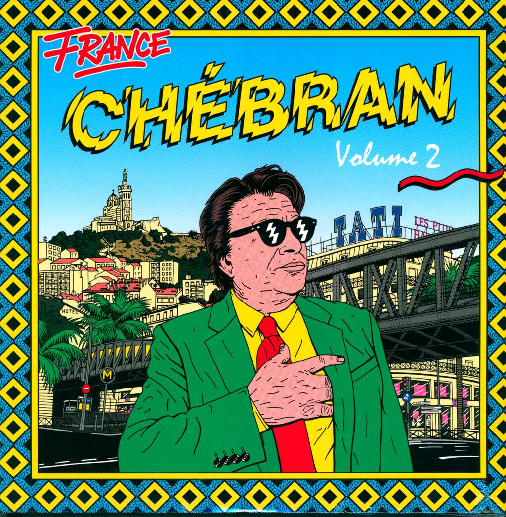 Various: France Chébran Volume 2 - French Boogie 1982-1989, 2×LP (Vinyl)