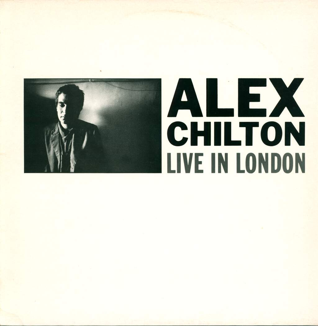 Alex Chilton: Live In London, LP (Vinyl)
