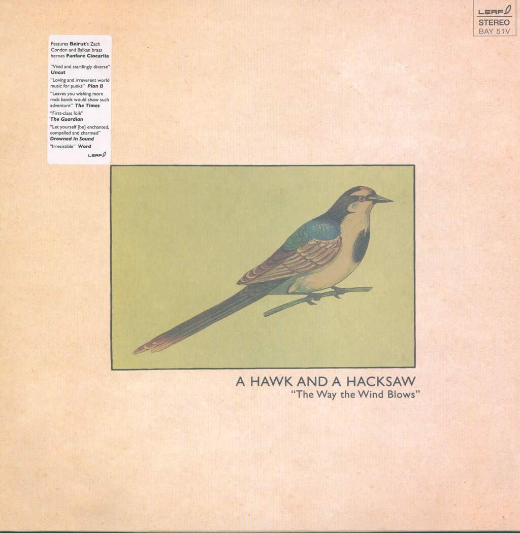A Hawk And A Hacksaw: The Way The Wind Blows, LP (Vinyl)