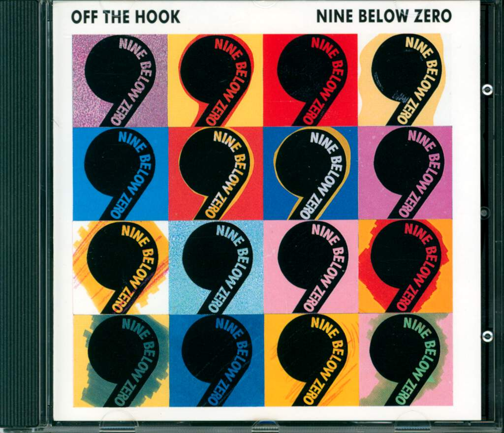Nine Below Zero: Off The Hook, CD