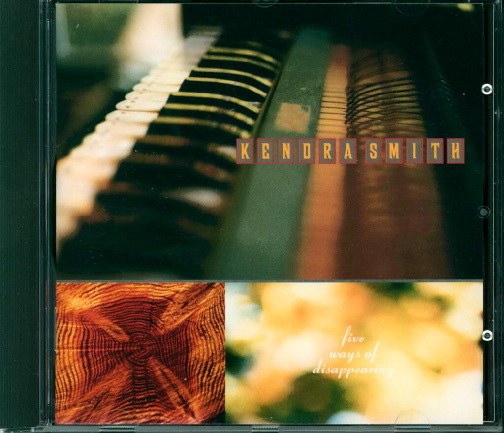 Kendra Smith: Five Ways Of Disappearing, CD