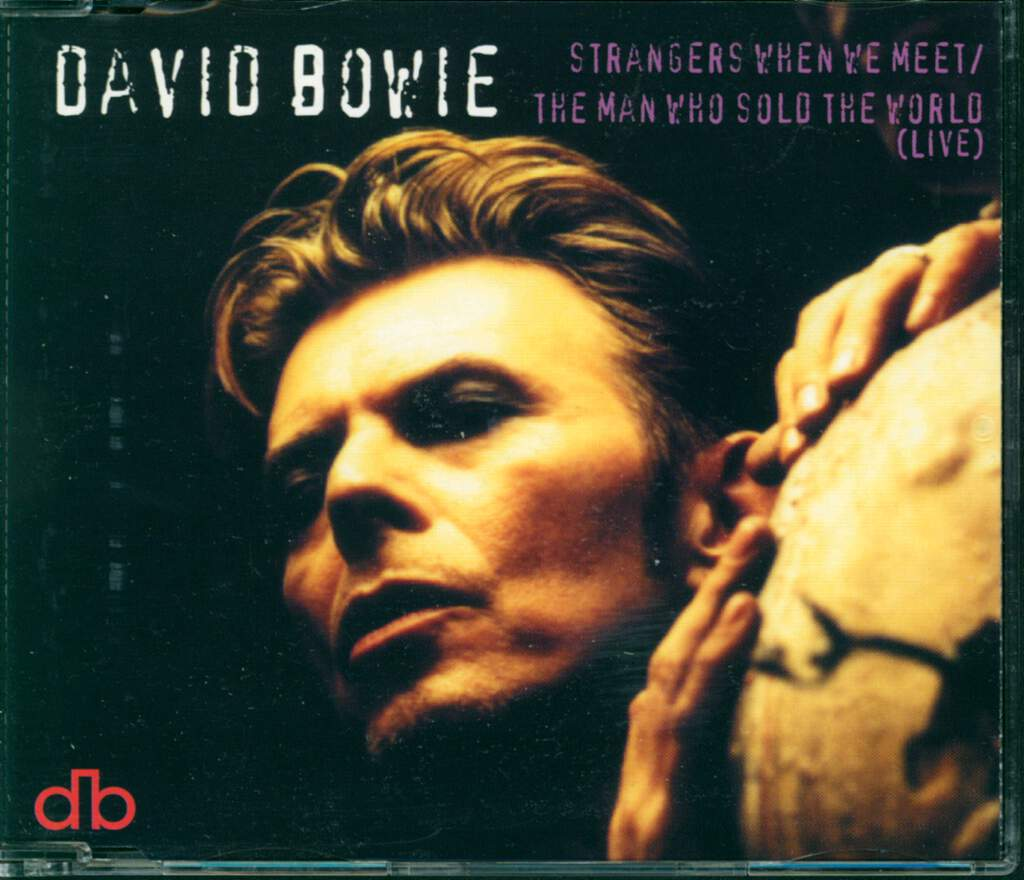 David Bowie: Strangers When We Meet / The Man Who Sold The World (Live), Mini CD