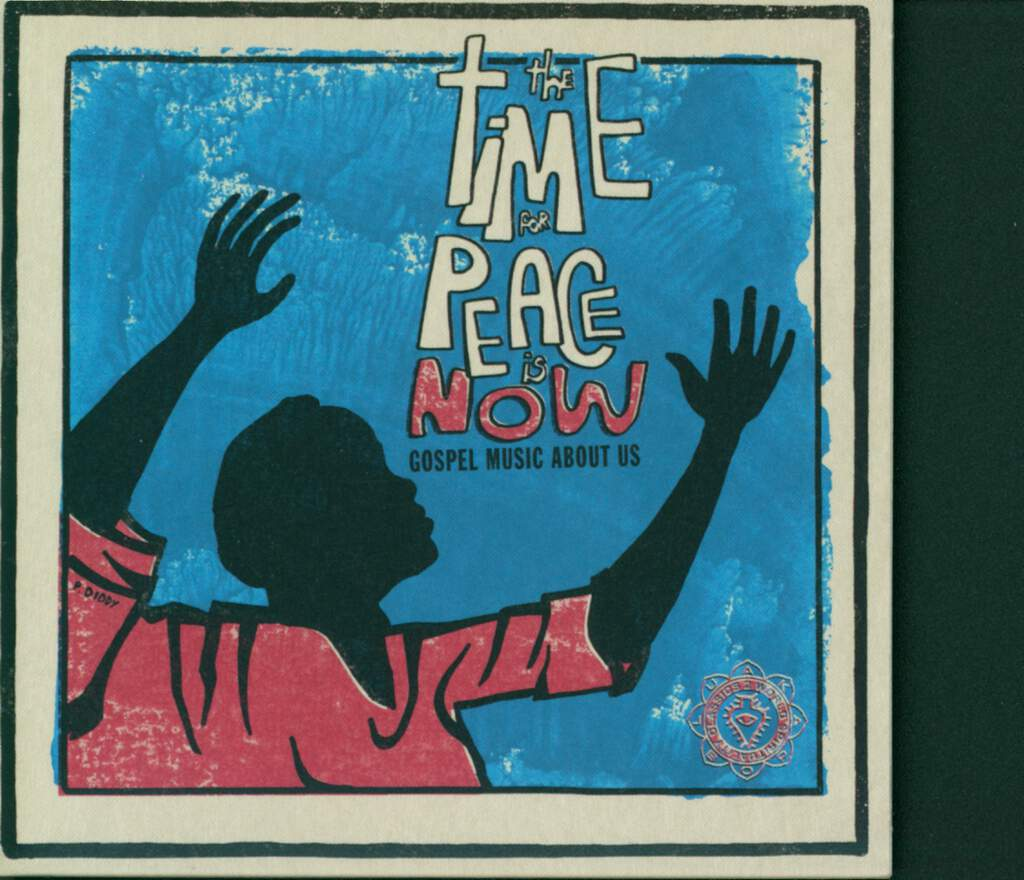 Various: World Spirituality Classics 2 – The Time For Peace Is Now: Gospel Music About Us, CD