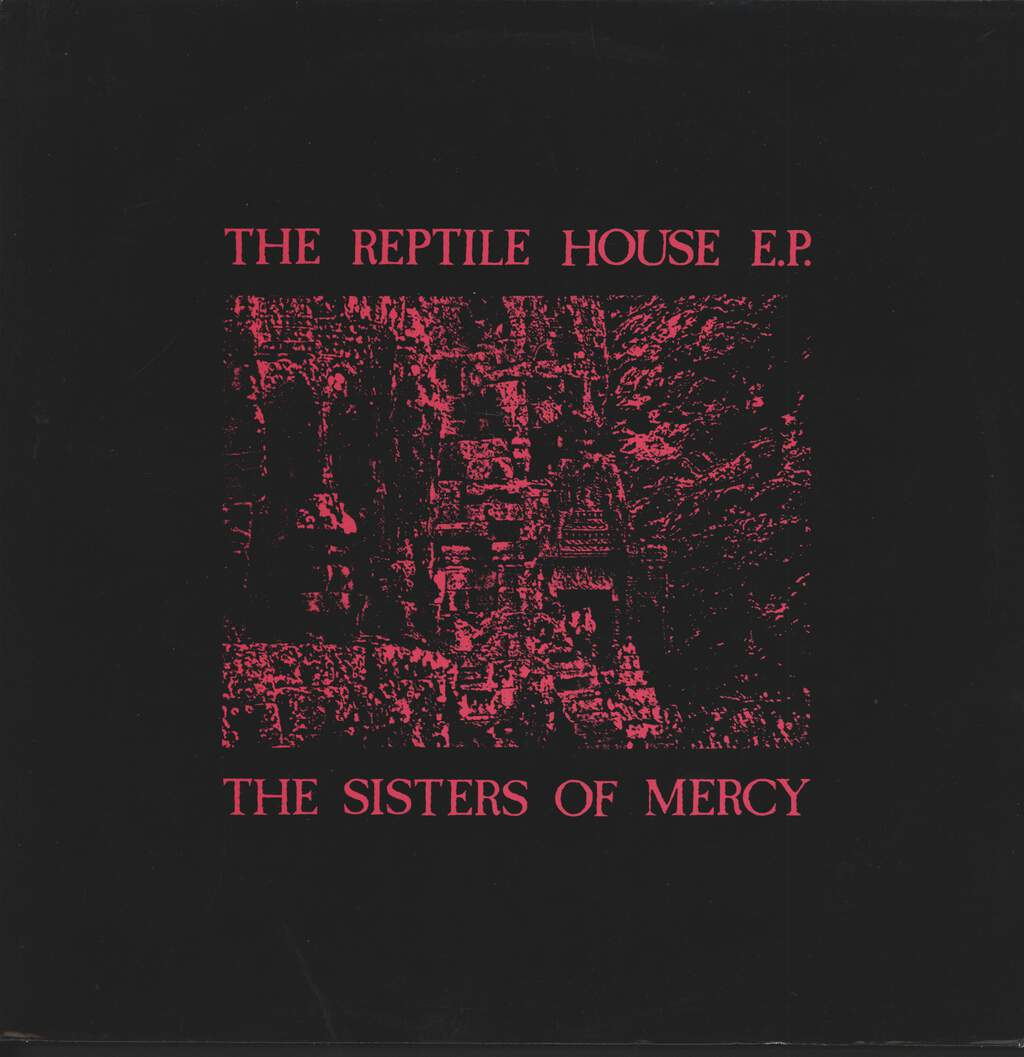 "The Sisters Of Mercy: The Reptile House E.P., 12"" Maxi Single (Vinyl)"