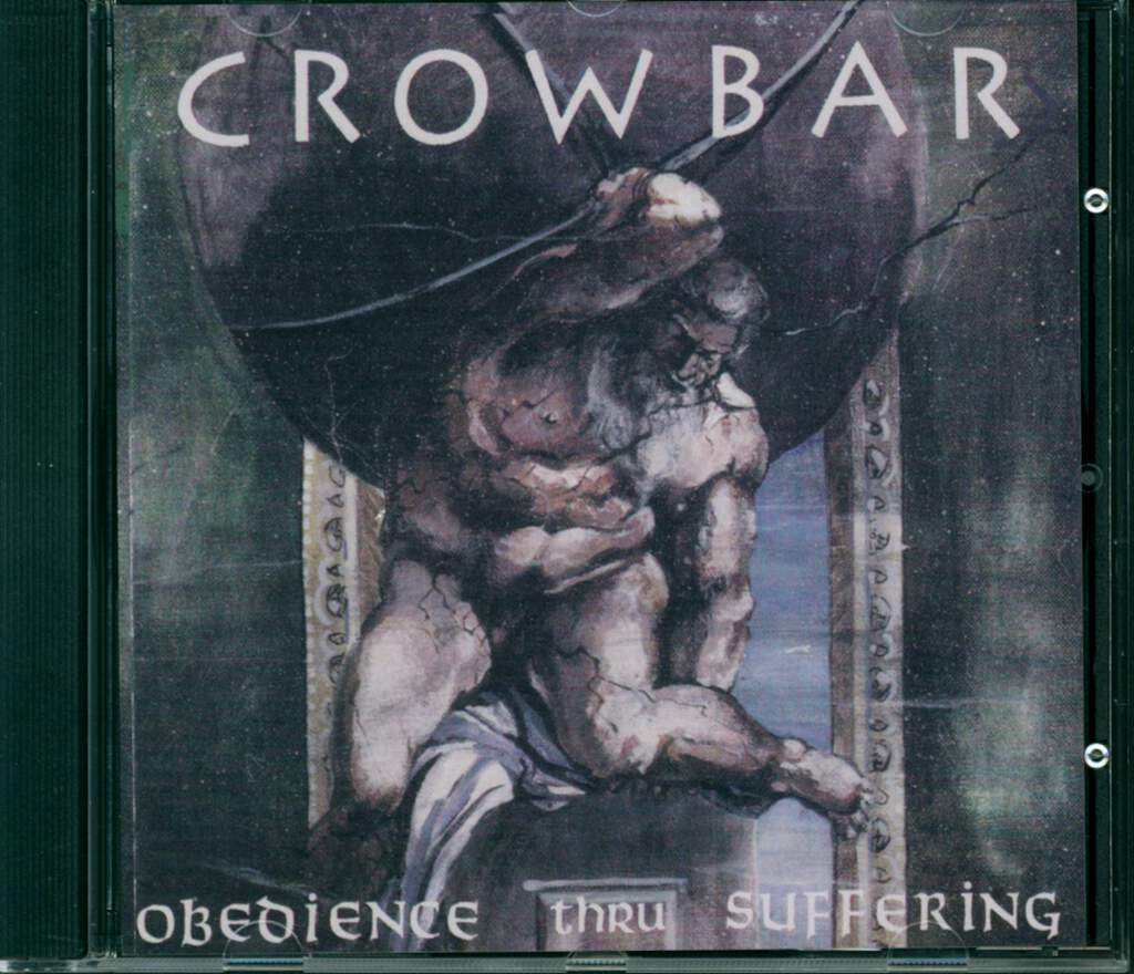 Crowbar: Obedience Thru Suffering, CD