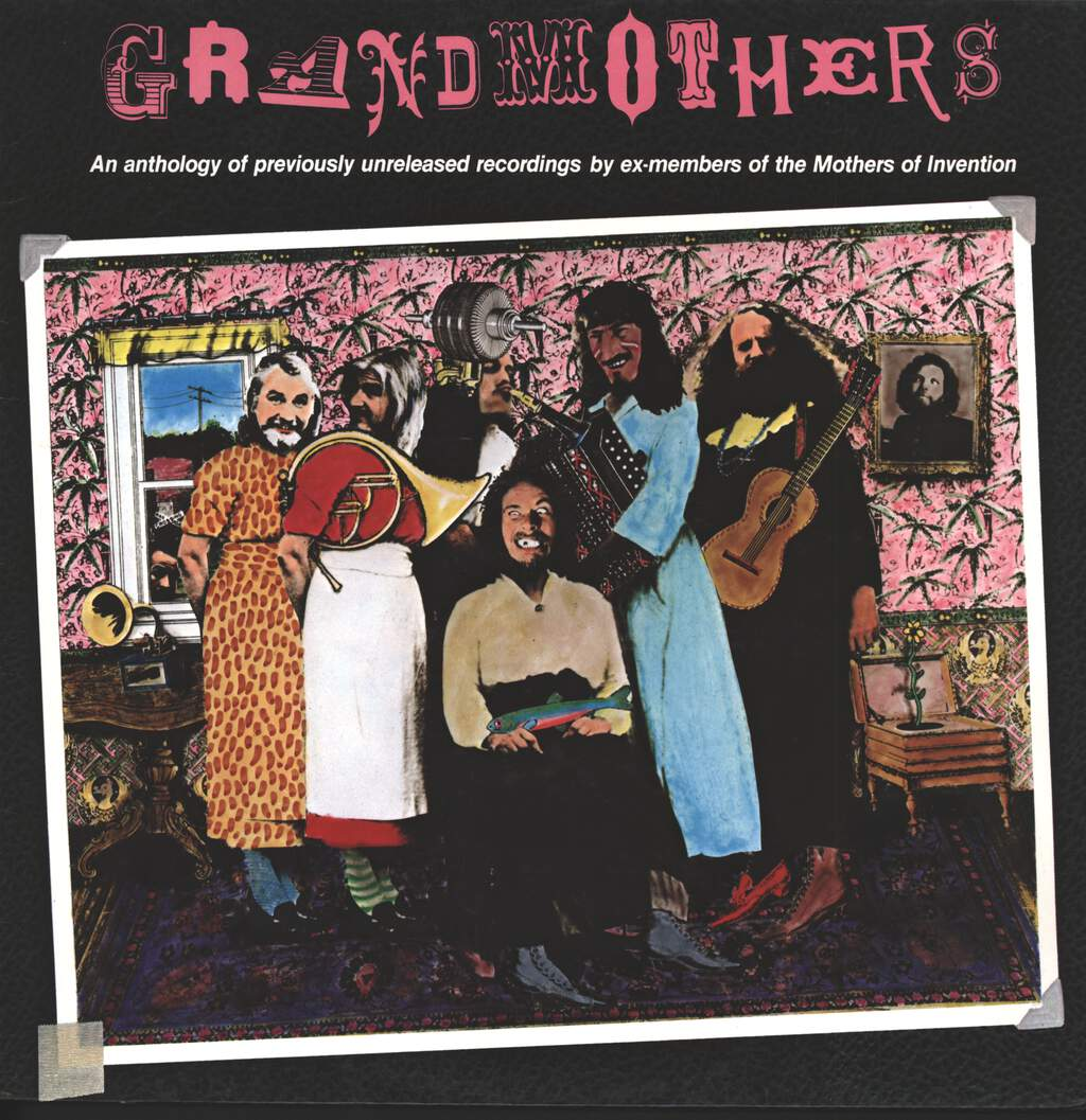 The Grandmothers: Grandmothers - (An Anthology Of Previously Unreleased Recordings By Ex-Members Of The Mothers Of Invention), LP (Vinyl)
