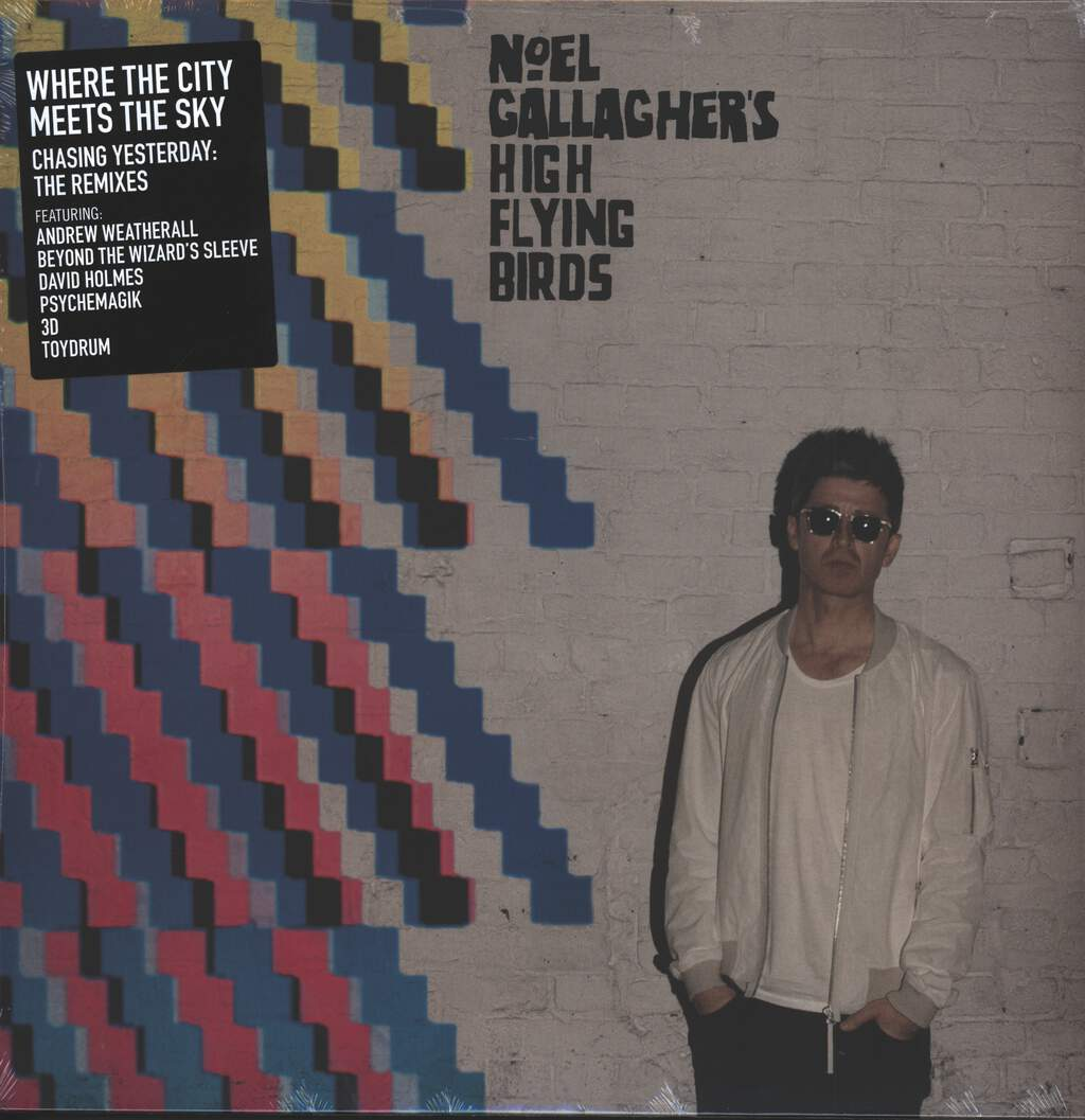 "Noel Gallagher's High Flying Birds: Where The City Meets The Sky : Chasing Yesterday : The Remixes, 2×12"" Maxi Single (Vinyl)"