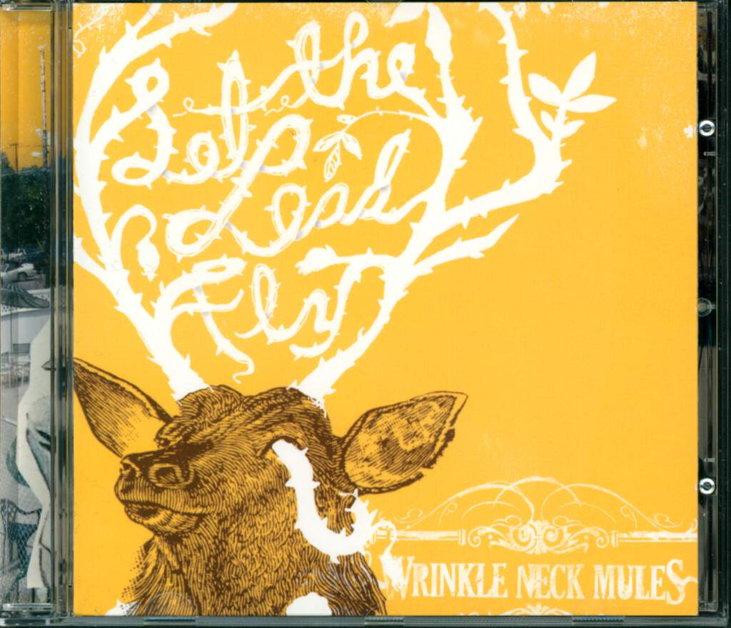 Wrinkle Neck Mules: Let The Lead Fly, CD